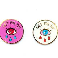 "1"" WET FOR YOU - Hard Enamel Gold Lapel Pin Brooch by Penelope Gazin"