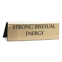 Strong Bisexual Energy in Metallic Gold Nameplate Desk Sign