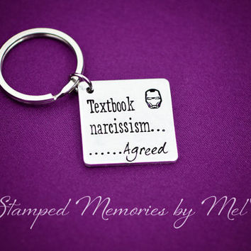 Textbook Narcissism. Agreed - Hand Stamped Fangirl Key Chain - Iron Man - The Avengers Initiative Keychain - Movie Quotes - Fandom Gift