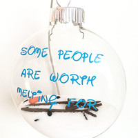"""Some People Are Worth Melting For - Snowman - 4"""" Glass Christmas Ornament Bulb - Melting Snowman - Snowman Ornament"""