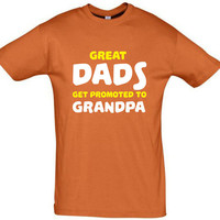 Great dads get promoted to grandpa gift for dad,T-shirt for men,humor tees,awesome tshirt,cotton shirt,funny tshirt,gift ideas,grandpa shirt