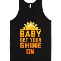 Baby get your Shine On! (Tank)-Unisex Black Tank