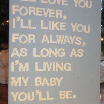 16X20 Canvas Sign  I'll Love You Forever I'll by EpiphanysCorner