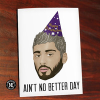 Aint No Better Day - Zayn Inspired Lyrics Greeting Card - Happy Birthday Card 4.5X6.25 Inches