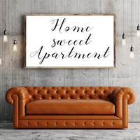 Printable art HOME SWEET APARTMENT Print,printable quote,home prints,wall decor,motivational poster,gift idea,perfect apartment poster,wall