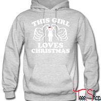 This Girl Loves Christmas f hoodie
