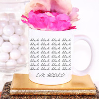 "Cute ""Blah Blah Blah"" Coffee Mug - Tea cup - wedding gift - Bridal Shower - coffee cup - cute brides gift - birthday present"