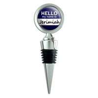 Jerimiah Hello My Name Is Wine Bottle Stopper