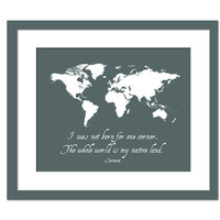 The whole world is my native land - Travel Quote - World Traveler Decor - World Map - Adventure Art Print  - Typography Poster - Wall Decor