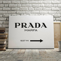 PRADA MARFA Fashion Print Prada Marfa Art Prada Marfa Decor Art Gossip Girl Fashion Art Bedroom High Fashion Prada Sign Prada Marfa Print