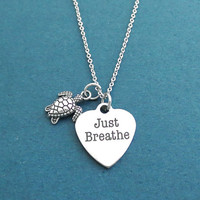 Just Breathe, Turtle, Silver, Necklace, Birthday, Best friends, Sister, Gift, Jewelry