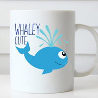 Whale Mug, Whaley Cute Coffee Mug, Cute Coffee Mugs, Cute Mug, Cute Coffee Cups, Funny Mugs, Funny Coffee Mug, Quote Coffee Mug, Quote Mug