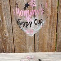 Mommy's Sippy Cup, Funny Wine Glasses, Personalized Glasses, Gifts For Women, Gifts For Mothers, Gifts For Mother's Day, Baby Shower Gifts,