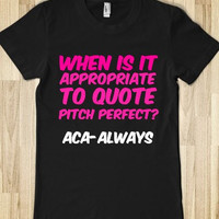 Quote Pitch Perfect-ACA Always Juniors T-Shirt