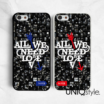 Couple Case iPhone Samsung sweet lover phone case, all we need is LOVE, for iphone 4 4s iphone 5 5s iphone 5c samsung s3 s4 note2 note3, E52