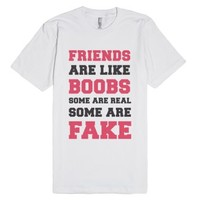 Friends are Like Boobs-Unisex White T-Shirt