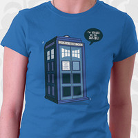 Bigger on the Inside - Dr Who Shirt. 100% Cotton. Mens, womens and kids sizes. This cute Doctor Who TARDIS comes in royal, navy, and black.