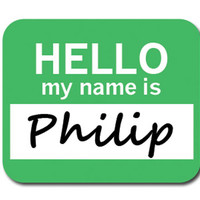 Philip Hello My Name Is Mouse Pad