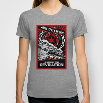 Star wars Stormtrooper Join the Empire support the revolution Tee T-shirt by Three Second