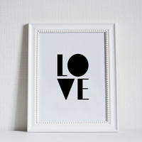 LOVE,Love Typography,Love Quote,Gift For Boyfriend,Gift For Girlfriend,Printable Art,Valentines,Anniversary,Wedding,Gift Idea,Typography