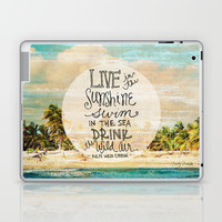 Live In The Sunshine - Photo Inspiration Laptop & iPad Skin by Misty Diller of Misty Michelle Design