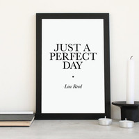 Printable Song Lyrics Just A Perfect Day Poster - Instant Download