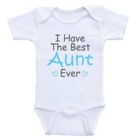 """Aunt One-Piece Baby Shirts """"I Have The Best Aunt Ever"""" Newborn Baby Clothes Bodysuits"""