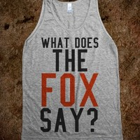 WHAT DOES THE FOX SAY? TANK