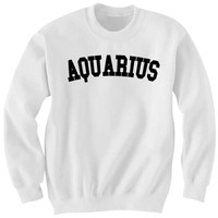 AQUARIUS SWEATSHIRT TEAM AQUARIUS SHIRT ZODIAC SIGN SHIRTS COOL SHIRTS HIPSTER CLOTHES GIFTS FOR TEENS BIRTHDAY GIFTS CHRISTMAS GIFTS