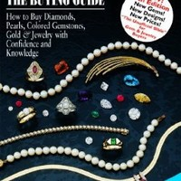 Jewelry & GemsThe Buying Guide: How to Buy Diamonds, Pearls, Colored Gemstones, Gold & Jewelry with Confidence and Knowledge (Jewelry & Gems: The Buying Guide (Paperback))