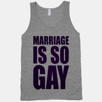 Marriage Is So Gay (tank)