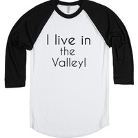 I Live In The Valley-Unisex White/Black T-Shirt