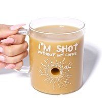 I'm Shot Without My Coffee Mug - Clear Glass Mug with Bullet
