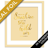 Live in the Sunshine - Real Gold Foil Print - Inspirational Poster - Typography Poster - Nature Quote Art - Ralph Waldo Emerson Quote