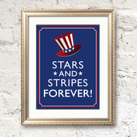 PRINTABLE 4th of July A4 size Poster: Stars and Stripes Forever. Uncle Sam's Hat