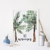 No Worries Tropical Palm Art Print