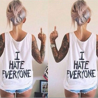 """I HATE EVERYONE"" Round-neck Sleeveless Vest T-Shirt[4966091652]"