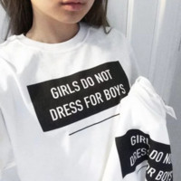 Girls Do Not Dress For Boys Tee by SHOPTXSN