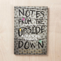 Notes from the Upside Down - Inside the World of Stranger Things | FIREBOX