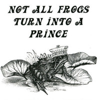 frog prince fairytale funny quote art print animal illustration nature wildlife