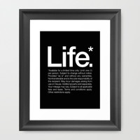 Life.* Available for a limited time only. Framed Art Print by WORDS BRAND™