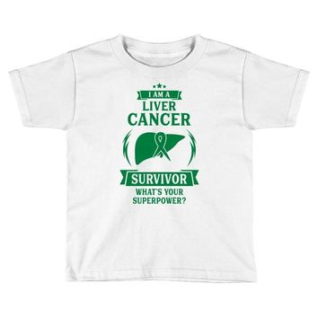 I am a Liver Cancer Survivor - What's Your Superpower? Toddler T-shirt