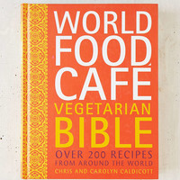 World Food Cafe Vegetarian Bible By Chris And Carolyn Caldicott - Urban Outfitters