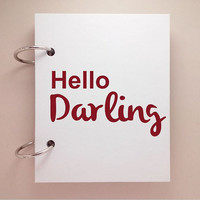 Custom journal, notebook, sketchbook, diary, ring binder, jotter, notepad, typography, customized, mini white journal, hello darling