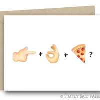 S-x and Pizza? - naughty cards, cards for him, cards for her, digital cards, greeting cards, cards for boyfriend, blank cards, funny cards