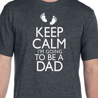 New Dad Fathers Day Gift Keep Calm im Going to be a DAD Mens T Shirt Baby Newborn Tshirt Dad to be Gift