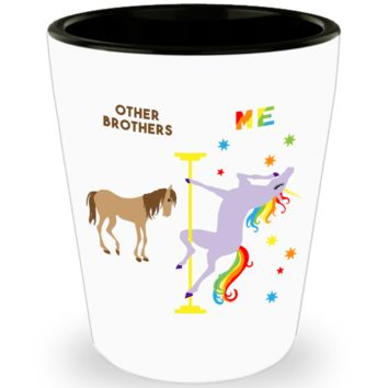 Funny Brother Gift Best Brother Ever Birthday Pole Dancing Unicorn Ceramic Shot Glass