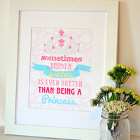 Sometimes being a sister is even better than being a princess 8x10 print- sister print- big sister quote- crown- princess- lace