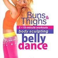 """""""Belly Dance for Body Sculpting: Buns and Thighs"""" Workout DVD with Neon"""