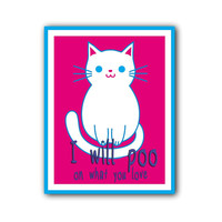 Funny Cute Pink & White Digital Cat Art Typography Poster Print it Yourself!